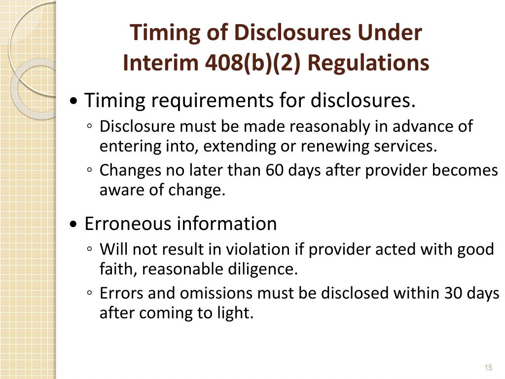 Timing of Disclosures Under
