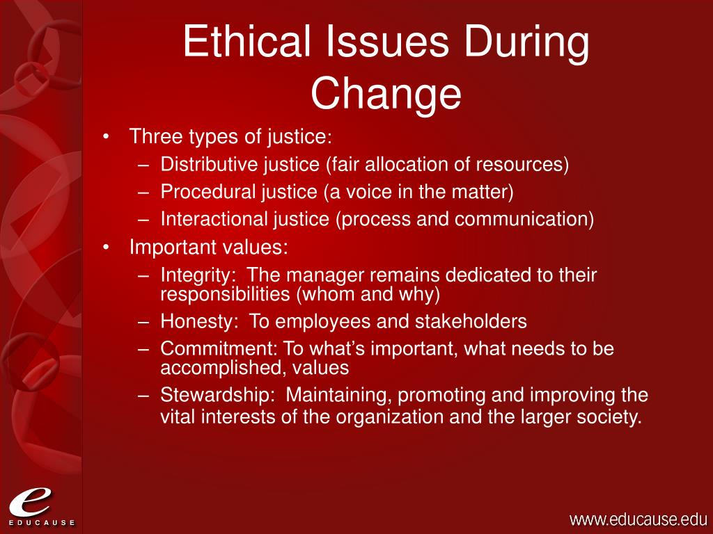 Ethical Issues During Change