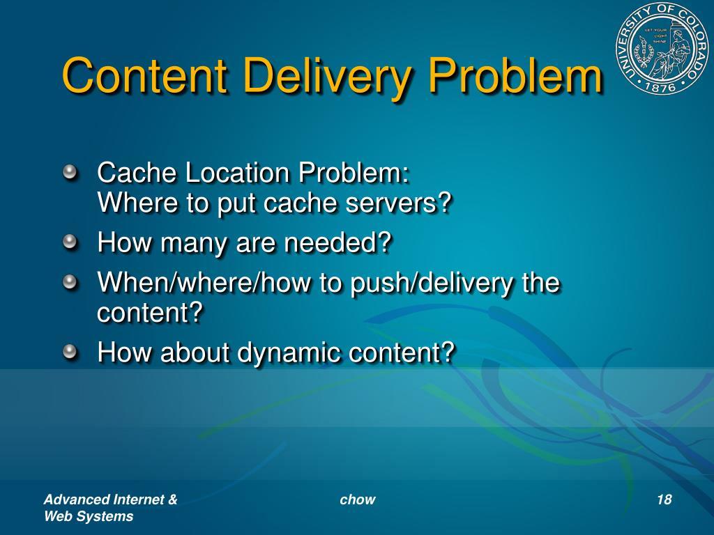 Content Delivery Problem