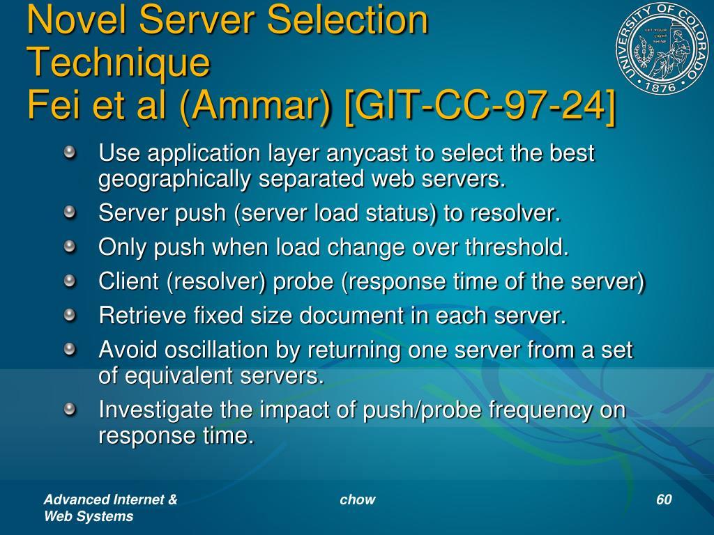 Novel Server Selection Technique