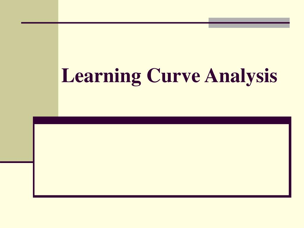 learning curve analysis l.