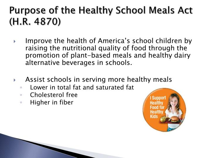 Purpose of the healthy school meals act h r 4870