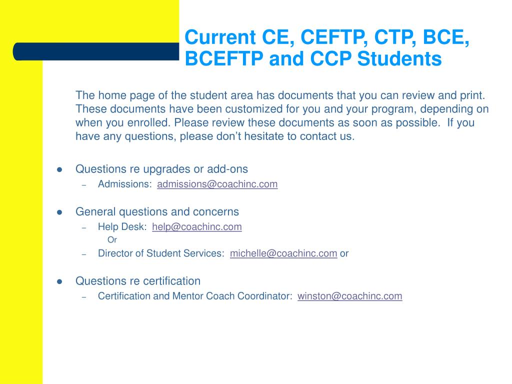Current CE, CEFTP, CTP, BCE, BCEFTP and CCP Students