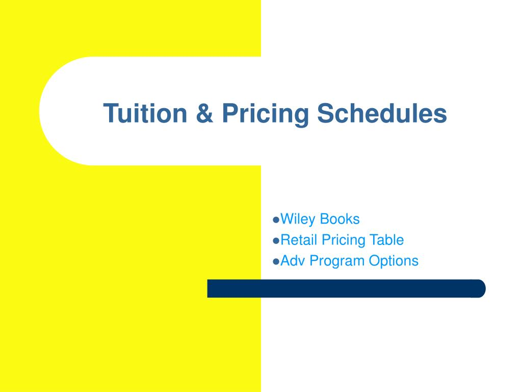 Tuition & Pricing Schedules