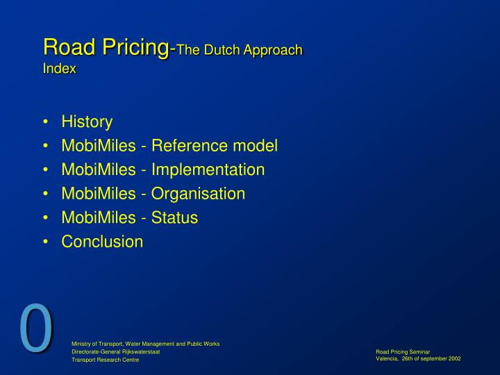 Road pricing the dutch approach index