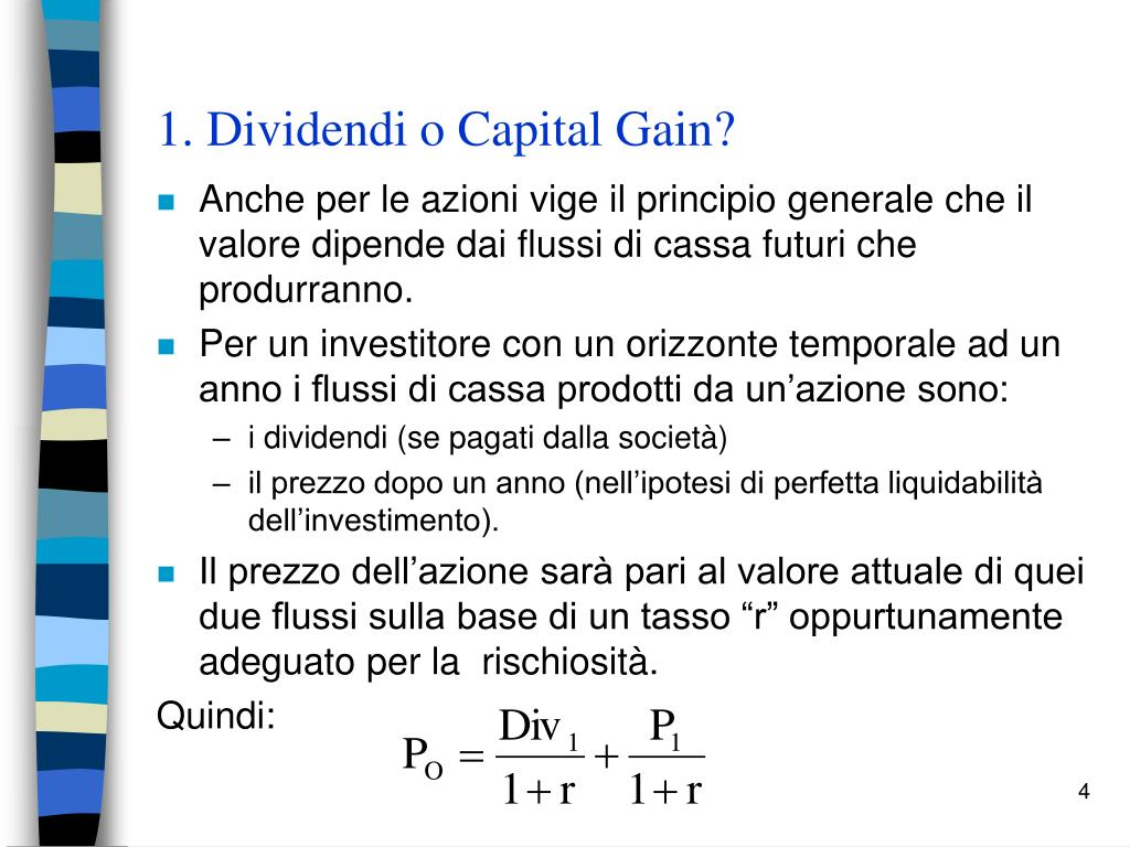 1. Dividendi o Capital Gain?