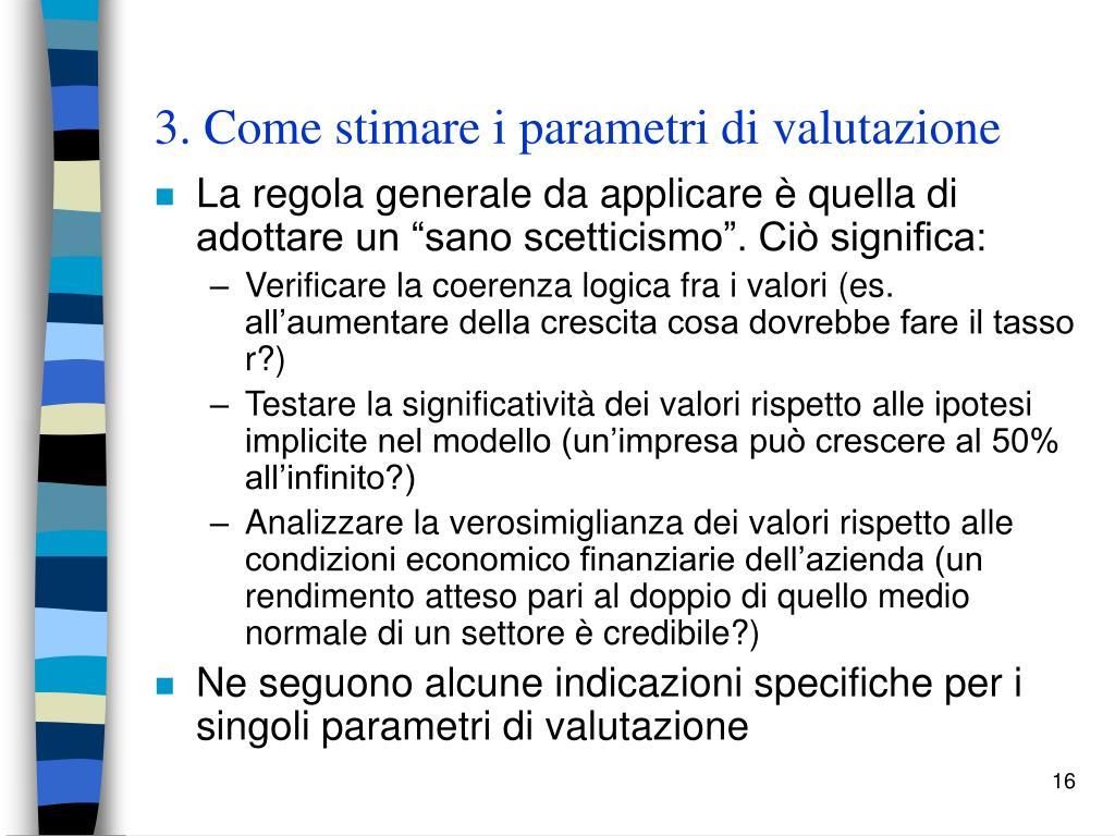 3. Come stimare i parametri di valutazione