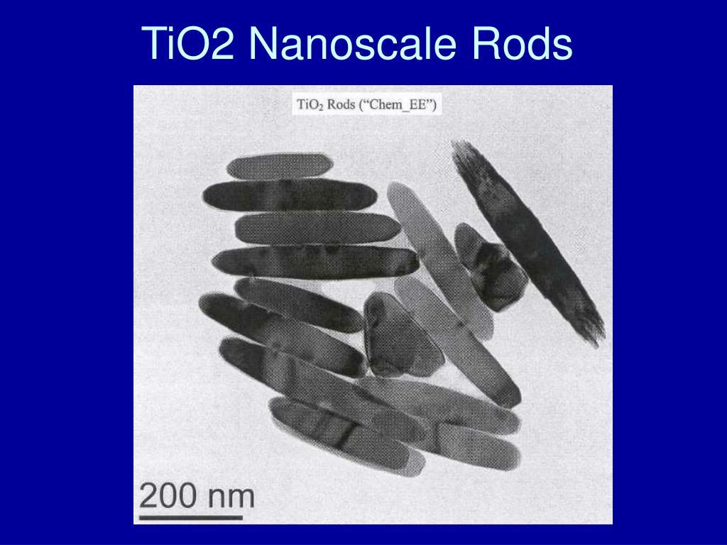 TiO2 Nanoscale Rods
