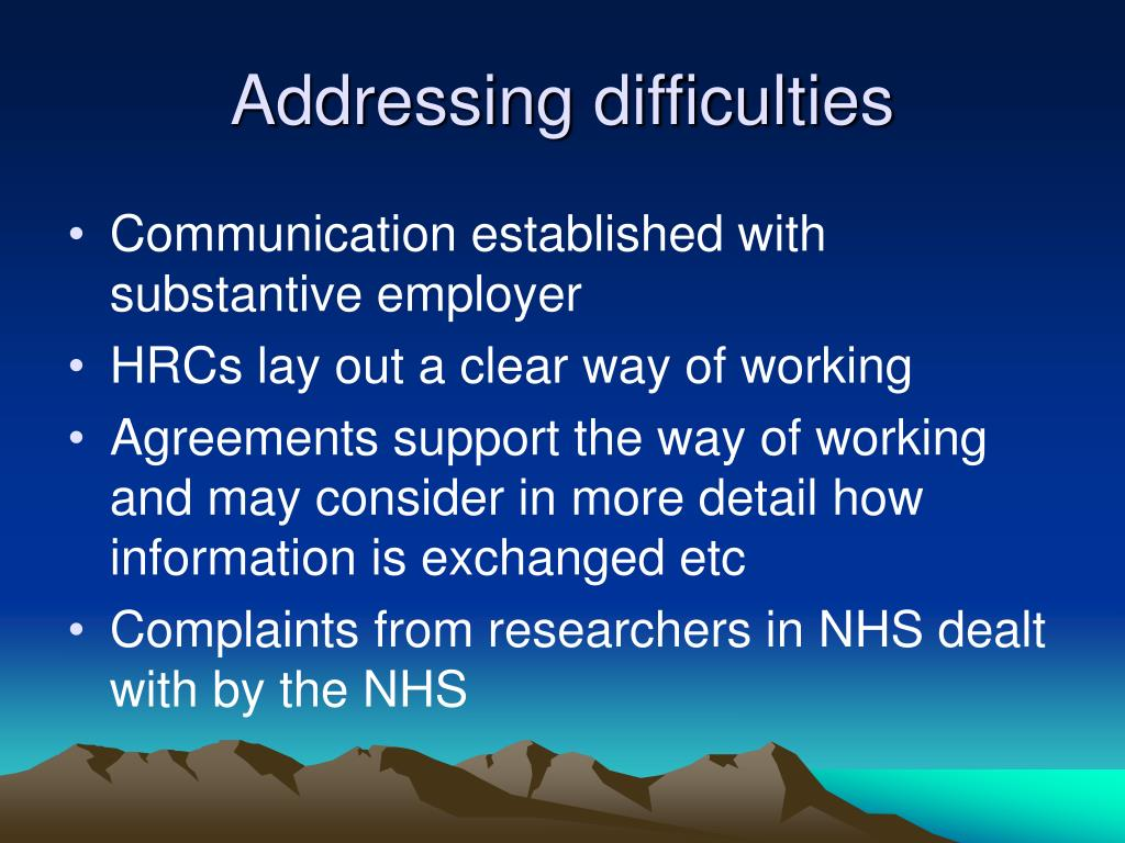 Addressing difficulties