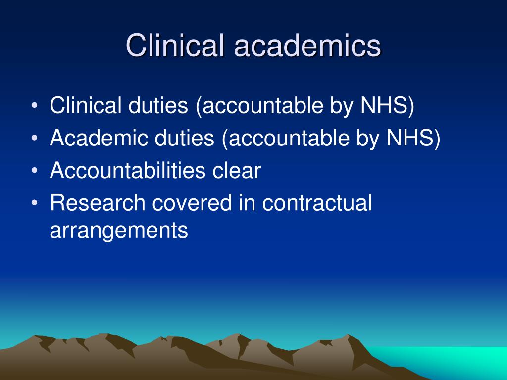 Clinical academics