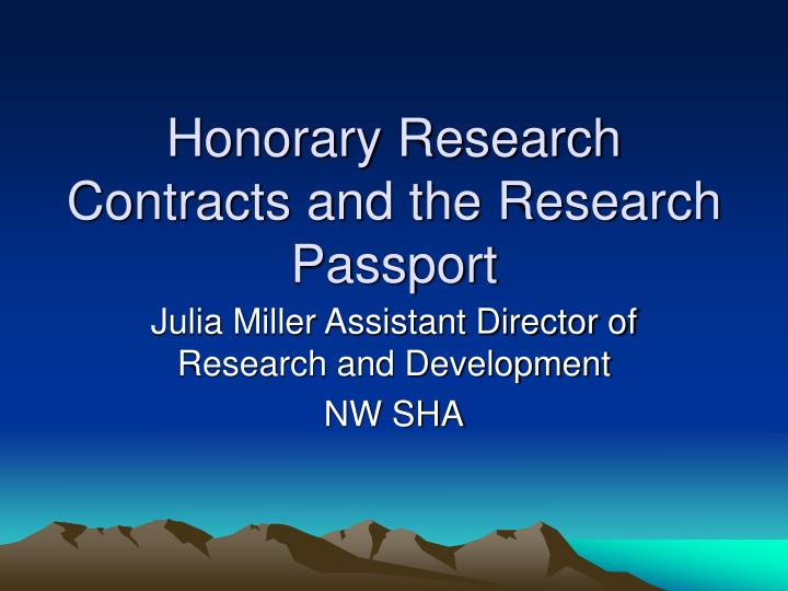 Honorary research contracts and the research passport