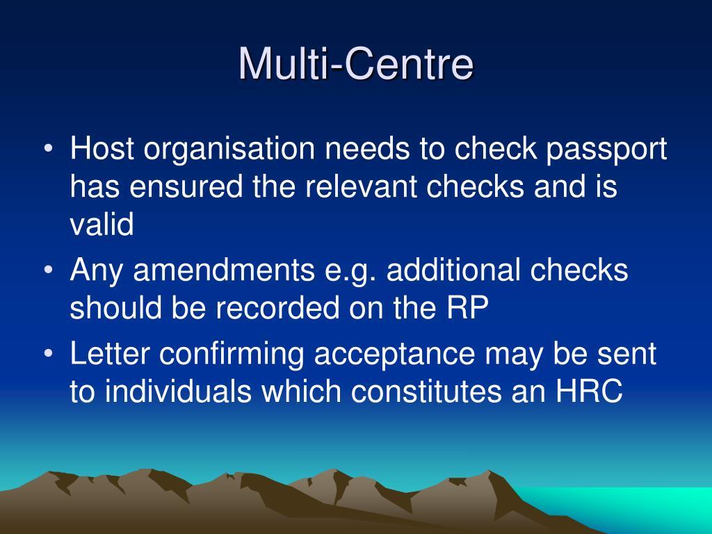 Multi-Centre