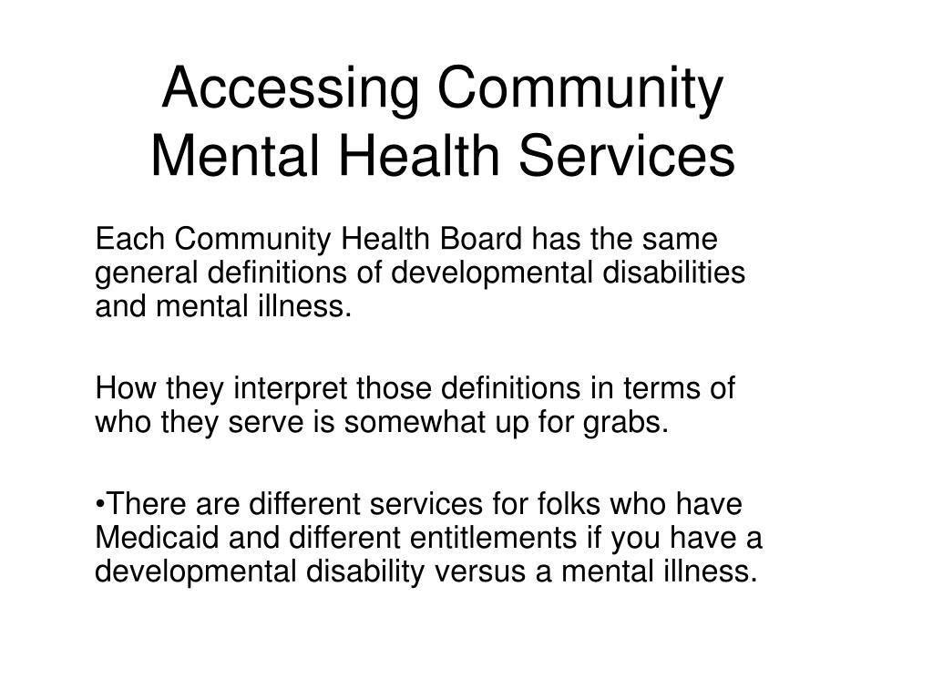 Accessing Community Mental Health Services