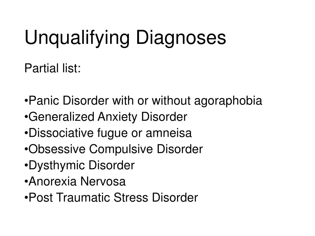 Unqualifying Diagnoses