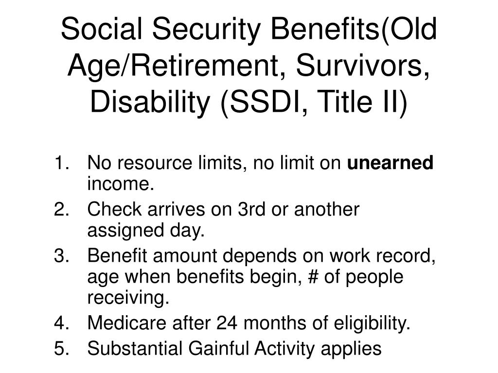 Social Security Benefits(Old Age/Retirement, Survivors, Disability (SSDI, Title II)