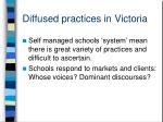 diffused practices in victoria