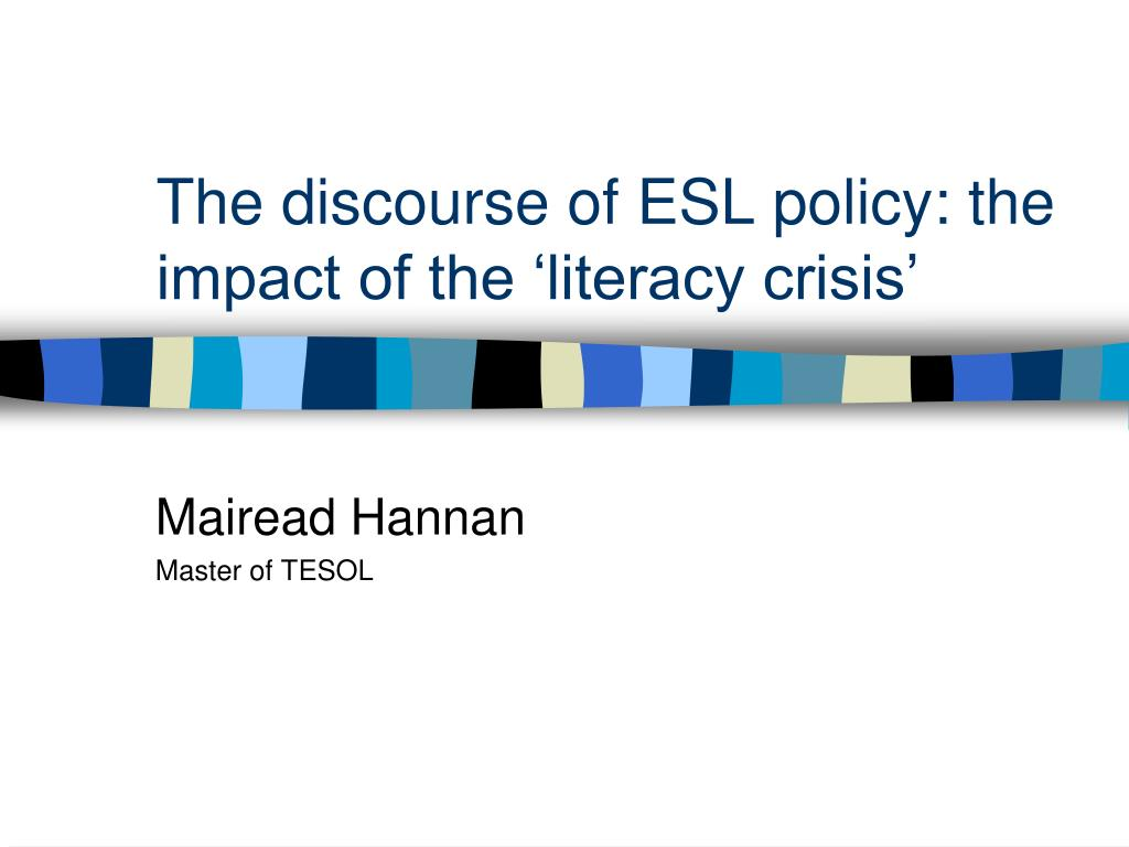 the discourse of esl policy the impact of the literacy crisis