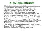 a few relevant studies