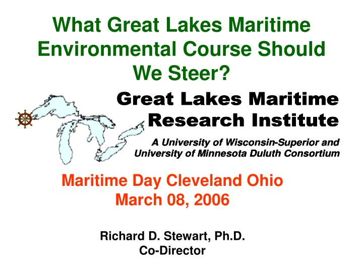 what great lakes maritime environmental course should we steer n.