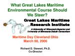 what great lakes maritime environmental course should we steer