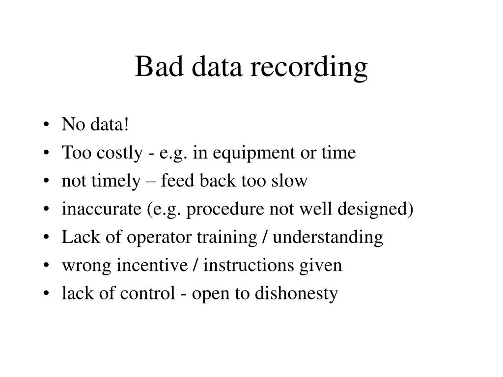Bad data recording