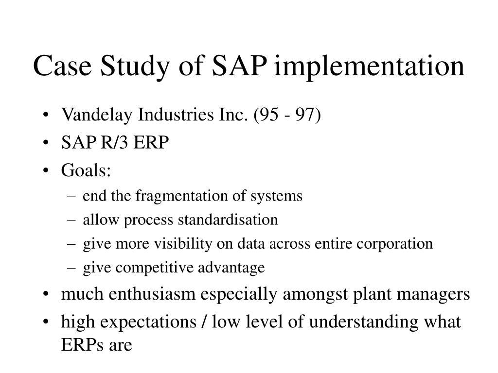 Case Study of SAP implementation