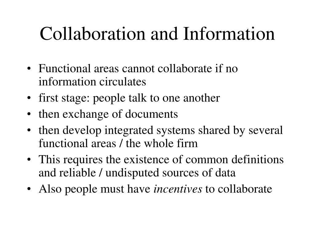 Collaboration and Information
