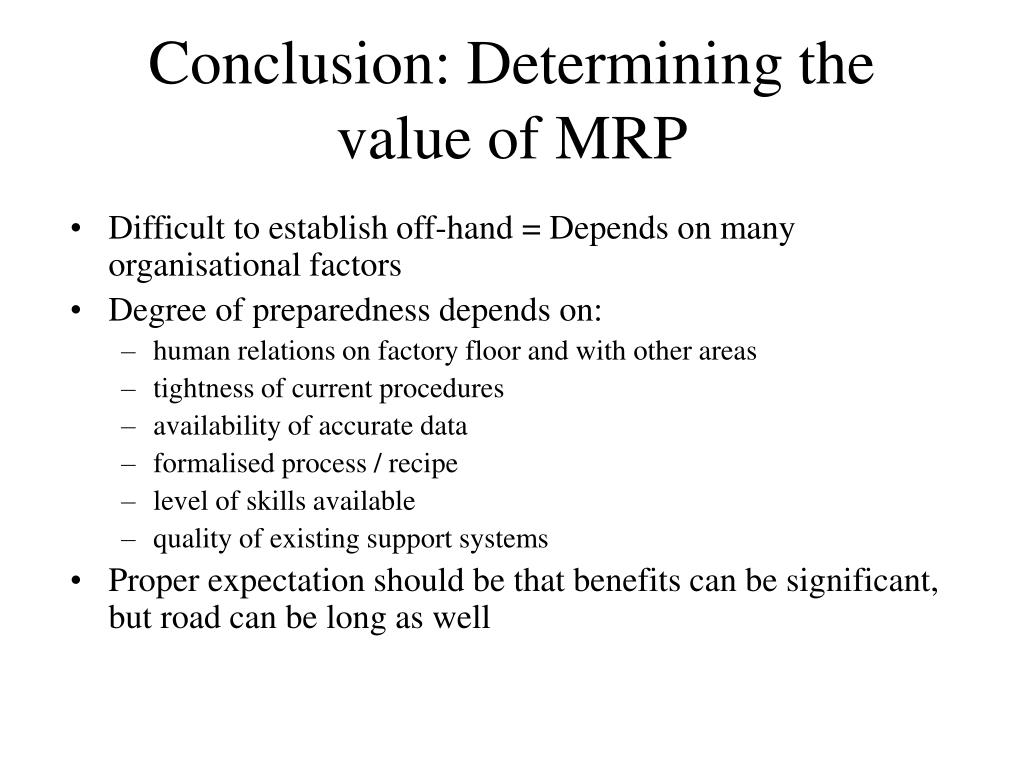 Conclusion: Determining the value of MRP