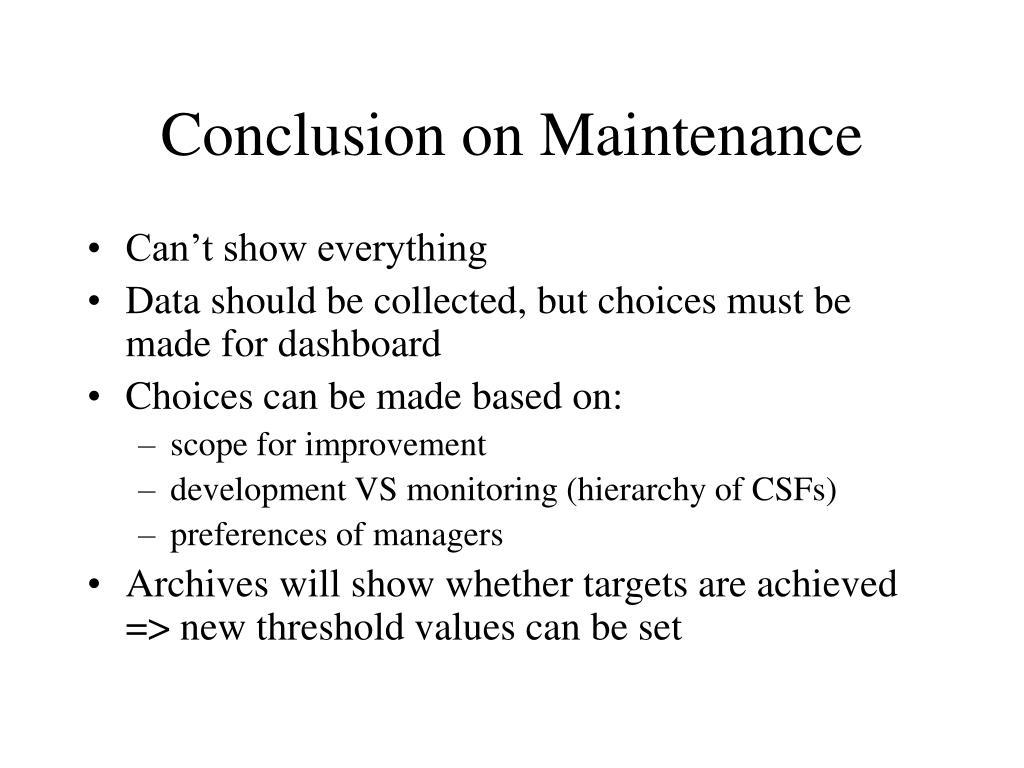 Conclusion on Maintenance