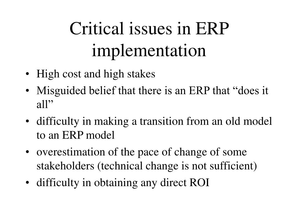 Critical issues in ERP implementation
