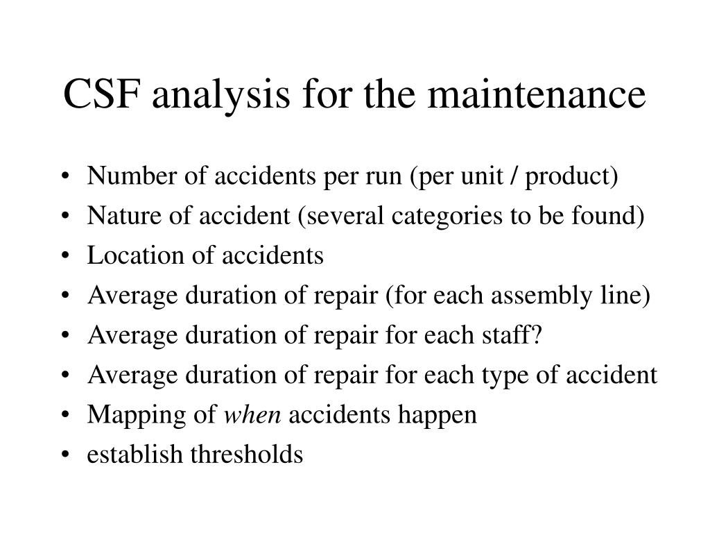 CSF analysis for the maintenance