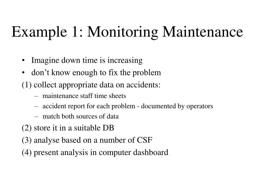 Example 1: Monitoring Maintenance