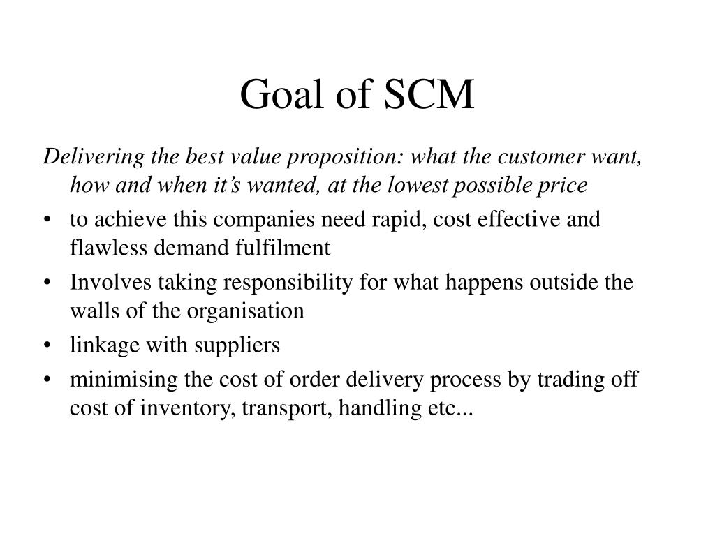 Goal of SCM