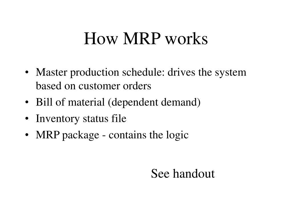 How MRP works