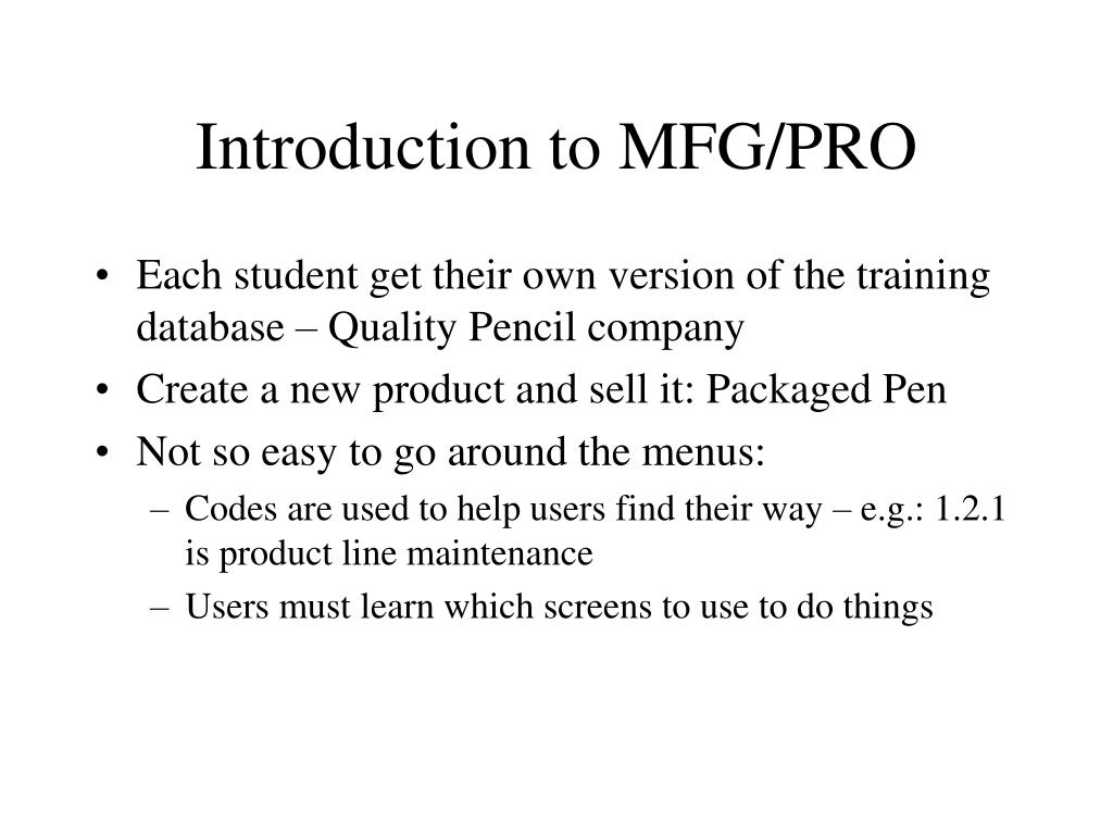 Introduction to MFG/PRO