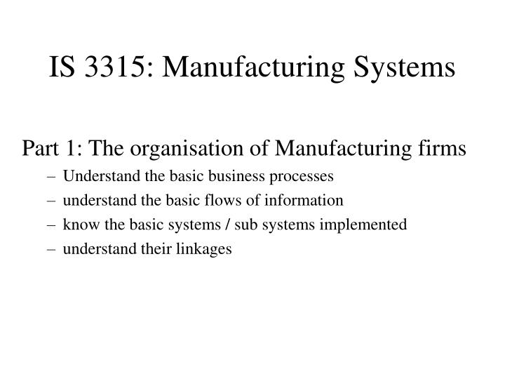 Is 3315 manufacturing systems