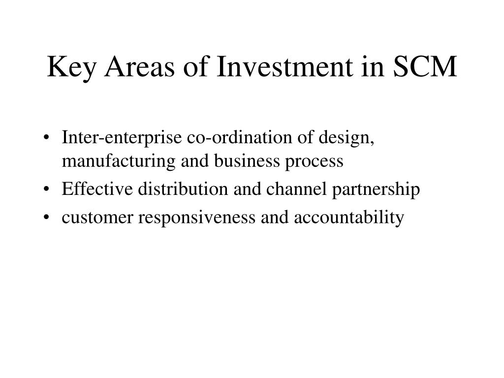 Key Areas of Investment in SCM