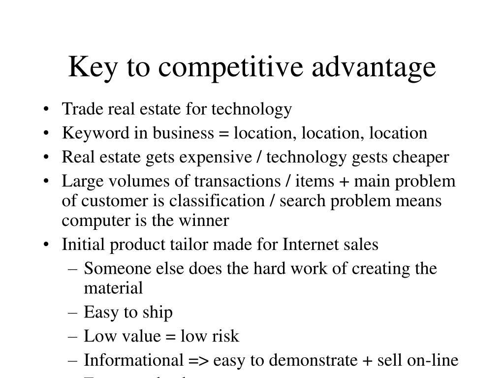 Key to competitive advantage