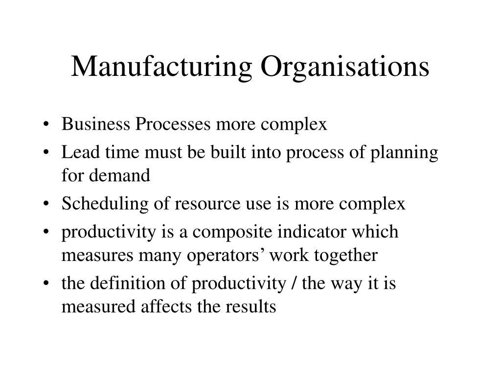 Manufacturing Organisations