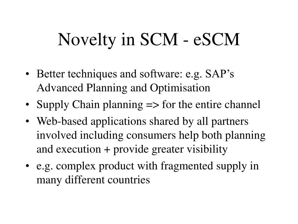 Novelty in SCM - eSCM