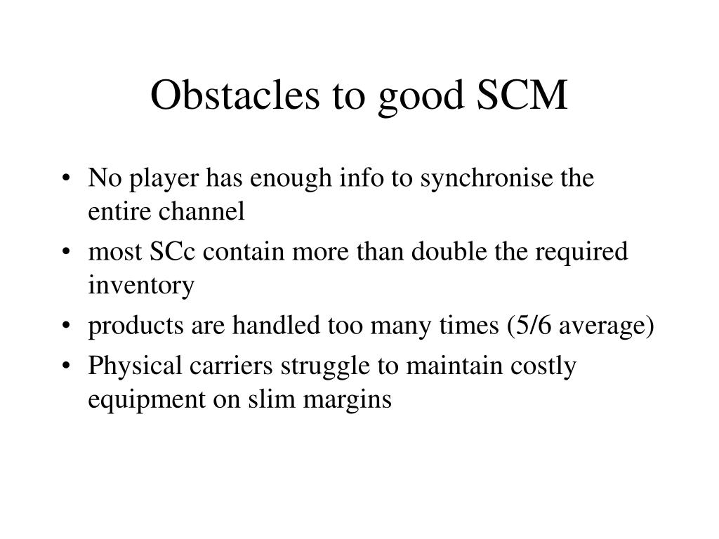Obstacles to good SCM