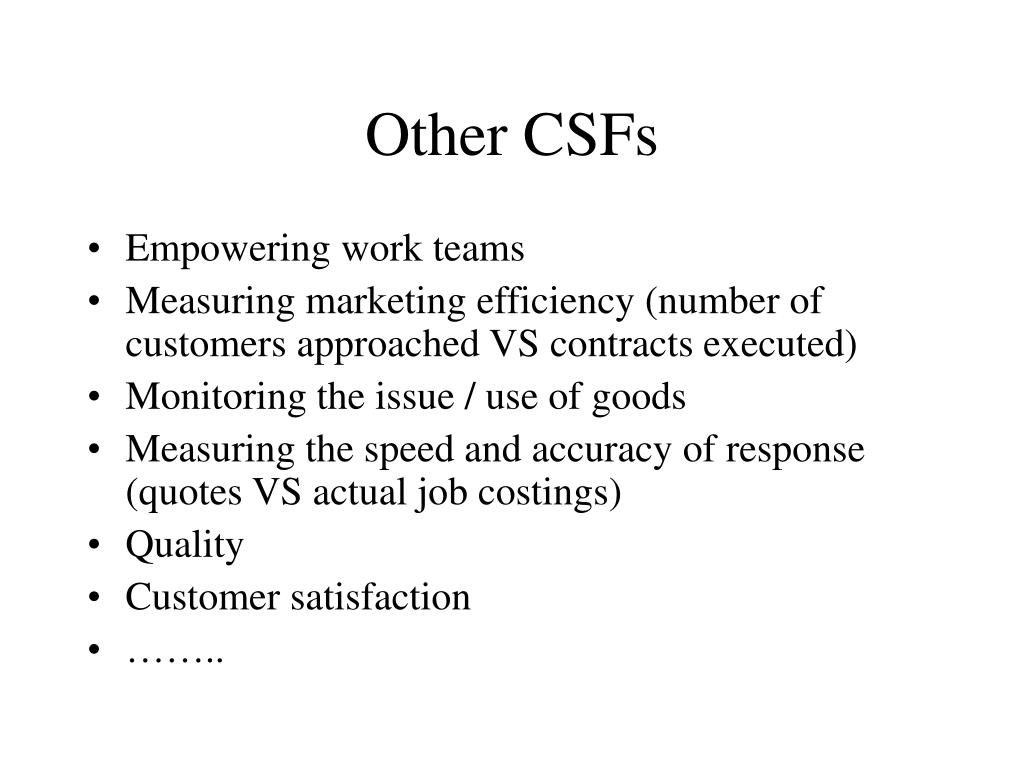 Other CSFs