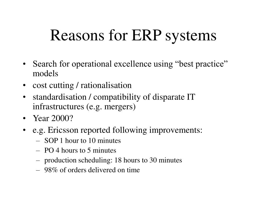 Reasons for ERP systems