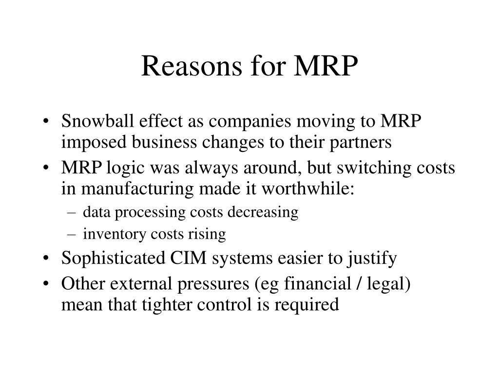 Reasons for MRP