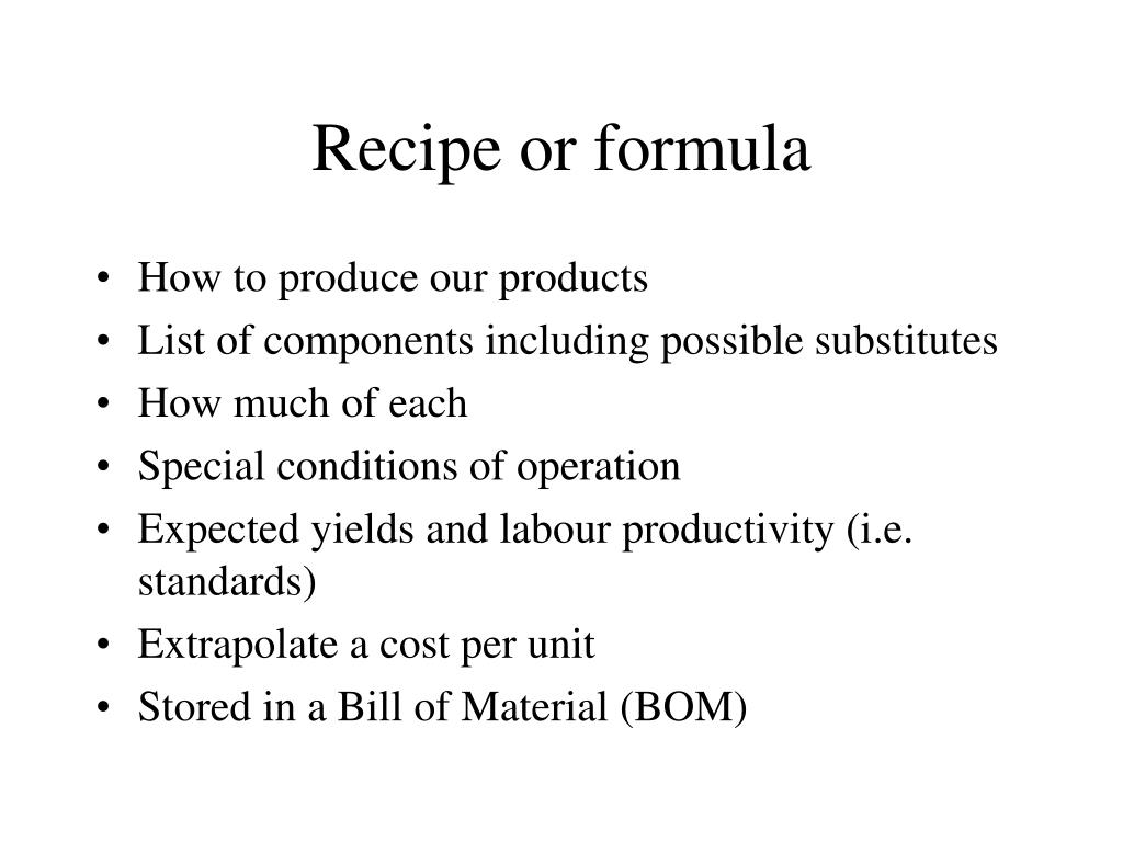 Recipe or formula