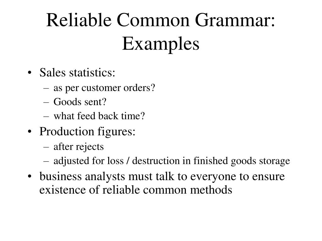 Reliable Common Grammar: Examples