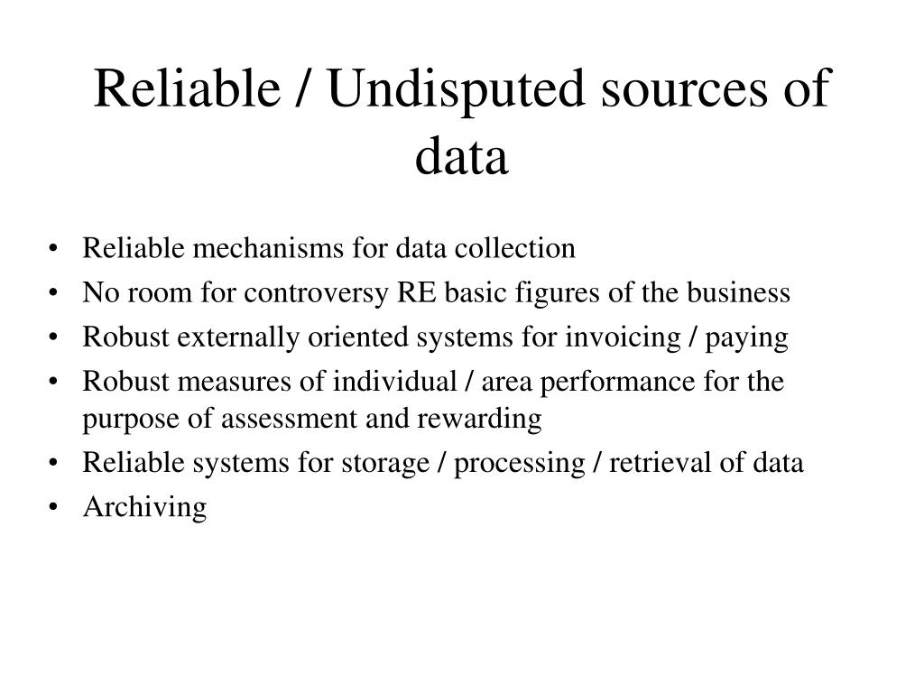 Reliable / Undisputed sources of data