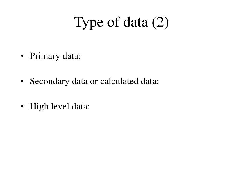 Type of data (2)