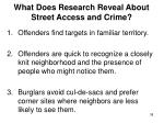 what does research reveal about street access and crime
