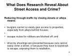what does research reveal about street access and crime40